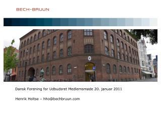Dansk Forening for Udbudsret Medlemsmøde 20. januar 2011
