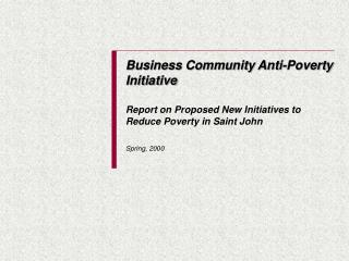 Business Community Anti-Poverty Initiative