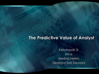The Predictive Value of Analyst