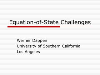 Equation-of-State Challenges