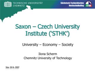 Saxon – Czech University Institute ('STHK')
