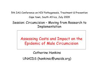 Assessing Costs and Impact on the Epidemic of Male Circumcision