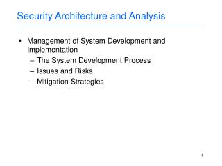 Security Architecture and Analysis