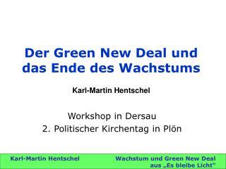 Der Green New Deal und das Ende des Wachstums