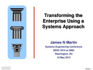 Transforming the Enterprise Using a Systems Approach