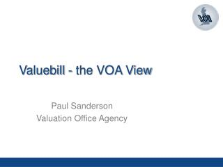 Valuebill - the VOA View