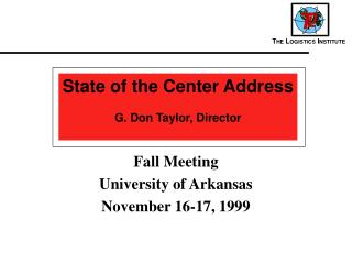 Fall Meeting University of Arkansas November 16-17, 1999
