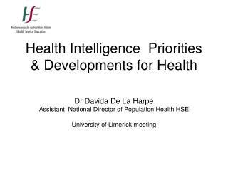 Health Intelligence  Priorities & Developments for Health