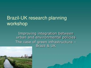 Brazil-UK research planning workshop