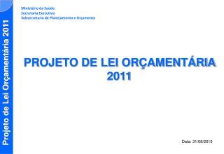 Ministério da Saúde Secretaria Executiva Subsecretaria de Planejamento e Orçamento