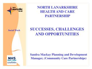 SUCCESSES, CHALLENGES AND OPPORTUNITIES
