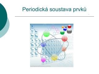 Periodická soustava prvků 1
