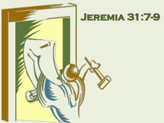 Jeremia 31:7-9