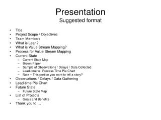 Presentation  Suggested format