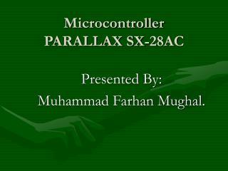Microcontroller  PARALLAX SX-28AC