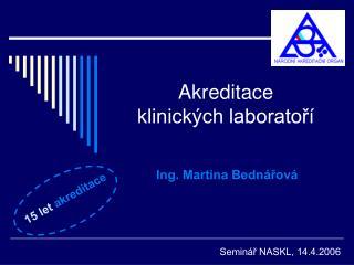 Akreditace  klinických laboratoří