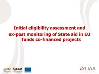 Initial eligibility assessment and