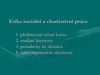 Etika sociální a charitativní práce