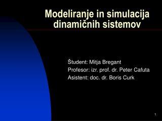 Modeliranje in simulacija dinamičnih sistemov