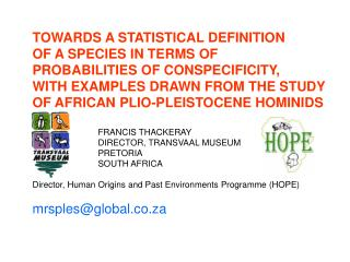 TOWARDS A STATISTICAL DEFINITION OF A SPECIES IN TERMS OF  PROBABILITIES OF CONSPECIFICITY,