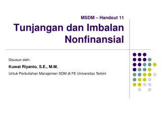 MSDM – Handout 11 Tunjangan dan Imbalan Nonfinansial