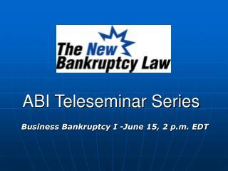 ABI Teleseminar Series