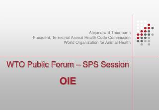 WTO Public Forum – SPS Session OIE