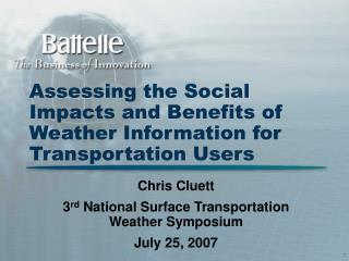 Assessing the Social Impacts and Benefits of Weather Information for Transportation Users