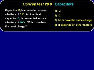 ConcepTest 20.8 Capacitors