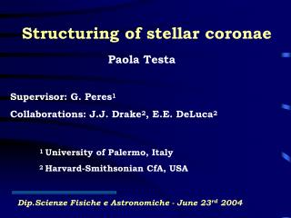 Structuring of stellar coronae