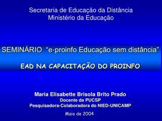 SEMIN RIO   e-proinfo Educa  o sem dist ncia   EAD NA CAPACITA  O DO PROINFO