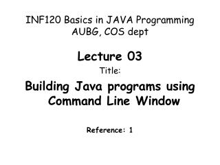 INF120 Basics in JAVA Programming AUBG, COS dept