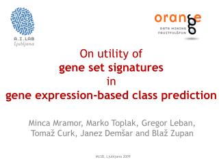 On utility of  gene set signatures  in gene expression-based class prediction