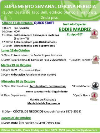 Martes 19 de Octubre   5:00pm  HOM (Pre-reunión 4:30pm)