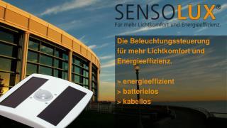 Die Beleuchtungssteuerung f r mehr Lichtkomfort und Energieeffizienz.   energieeffizient  batterielos  kabellos