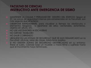 FACULTAD DE CIENCIAS INSTRUCTIVO ANTE EMERGENCIA DE SISMO