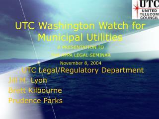 UTC Washington Watch for Municipal Utilities