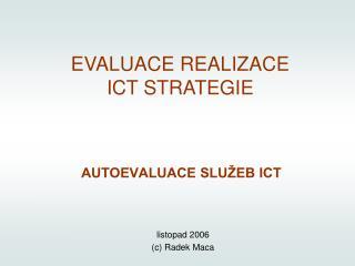 AUTOEVALUACE SLUŽEB ICT