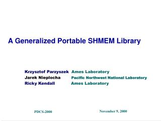 A Generalized Portable SHMEM Library