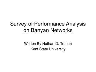 Survey of Performance Analysis on Banyan Networks