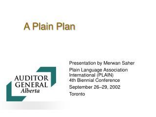 A Plain Plan