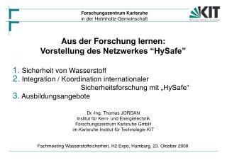 Aus der Forschung lernen: Vorstellung des Netzwerkes �HySafe�