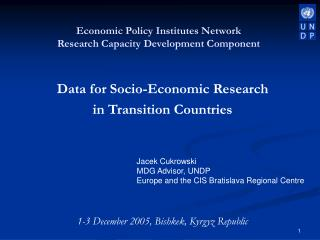 Data for Socio-Economic Research  in Transition Countries