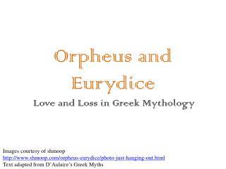 Orpheus and  E urydice