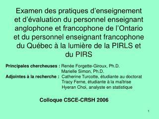 Principales chercheuses :  Renée Forgette-Giroux, Ph.D.
