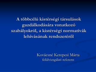 Kovácsné Kerepesi Márta felülvizsgálati referens