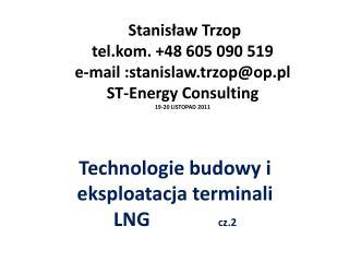 Technologie budowy i  eksploatacja terminali LNG cz.2