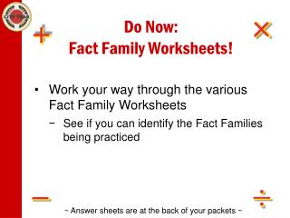 Do Now: Fact Family Worksheets!