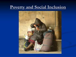 Poverty and Social Inclusion