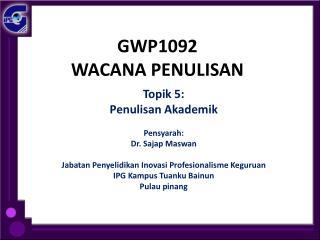 GWP1092 WACANA PENULISAN